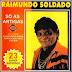 Raimundo Soldado - Só As Antigas - 2000