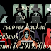 A way to recover hacked Facebook account in 2019 /Gbojom