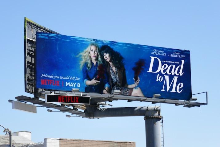 Dead to Me season 2 billboard