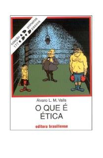 O QUE E ETICA - Alvaro L. M. Valls