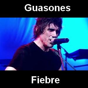 Guasones - Fiebre