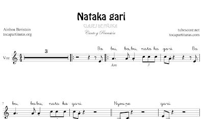 Nataka gari de Ainhoa Beristain Partitura para cantar en Clases de Música (Voz, Pequeña Percusión, Palmas, Batería y Piano acompañamiento) Karaoke MP3 incluído