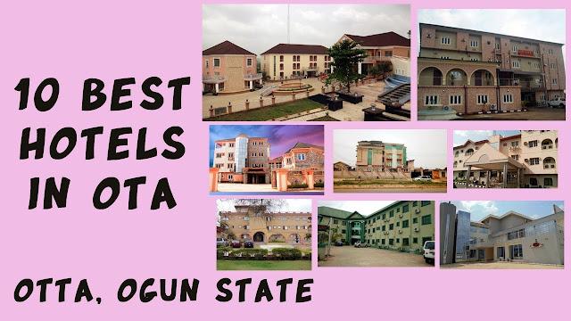Best Hotels in Otta (Ota), Ogun State