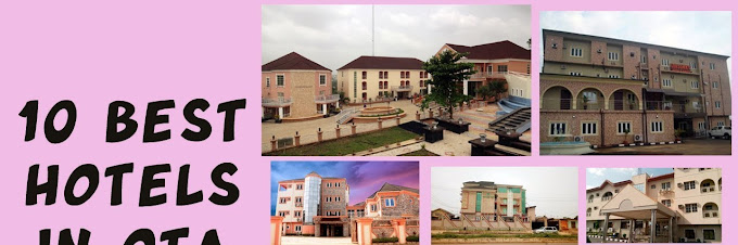 Top Ten Hotels in Otta, Ogun State