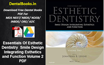 Essentials Of Esthetic Dentistry Smile Design Integrating Esthetics and Function Volume 2 PDF