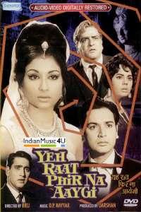 Download Yeh Raat Phir Na Aaygi (1966) Hindi Movie 720p WEB-DL 1GB