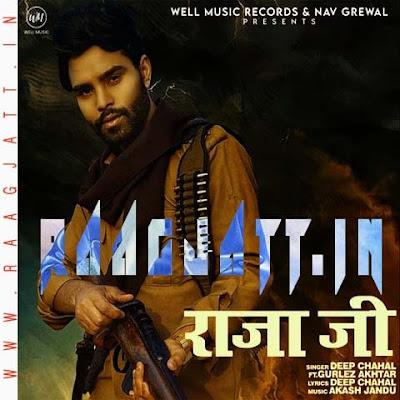 Raja Ji by Deep Chahal Ft Gurlez Akhtar lyrics