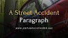 Short Paragraph on A Street Accident in 2021 | EEB