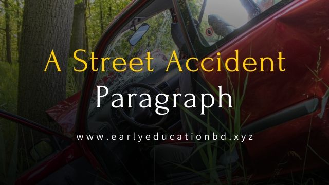 Short Paragraph on A Street Accident in 2020 | EEB