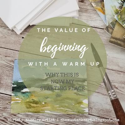 Beginning with a Warm Up ©2021 Christy Sheeler Artist