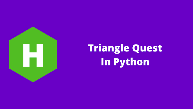 HackerRank Triangle Quest in python problem solution