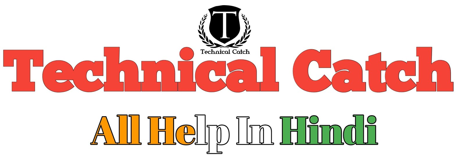 Technical Catch - Technology And Reviews in Hindi