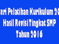 Materi Lengkap Diklat Kurikulum 2013 Hasil Revisi Tingkat SMP Tahun 2016