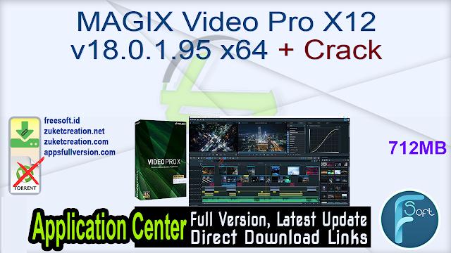 MAGIX Video Pro X12 v18.0.1.95 x64 + Crack