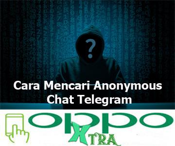Cara Mencari Anonymous Chat Telegram