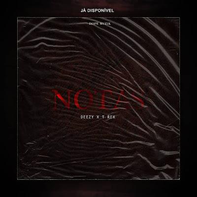 Deezy - Notas (Feat: T-Rex) Rap 2019 DOWNLOAD