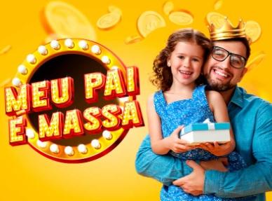Dia dos Pais 2021 Massa FM Promoção Meu Pai é Massa