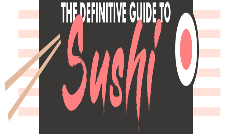 The Definitive Guide to Sushi #infographic