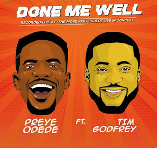 DOWNLOAD DONE ME WELL - PREYE ODEDE