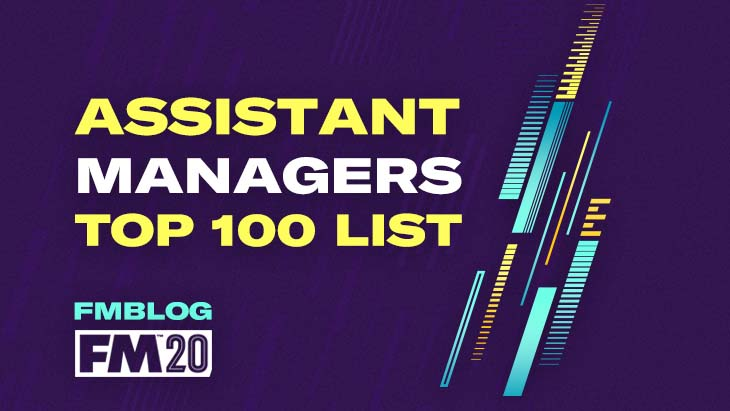 FM20 Assistant Managers - Best 100 Shortlist