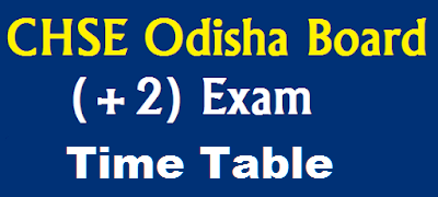CHSE Odisha Time Table 2020