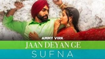 Jaan Deyan Ge lyrics Ammy Virk | B Praak | Jaani
