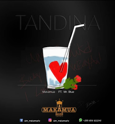 DOWNLOAD AUDIO MUSIC | Makamua ft Mr Blue - Tandina Mp3
