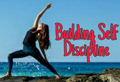 Learning how to practice self discipline