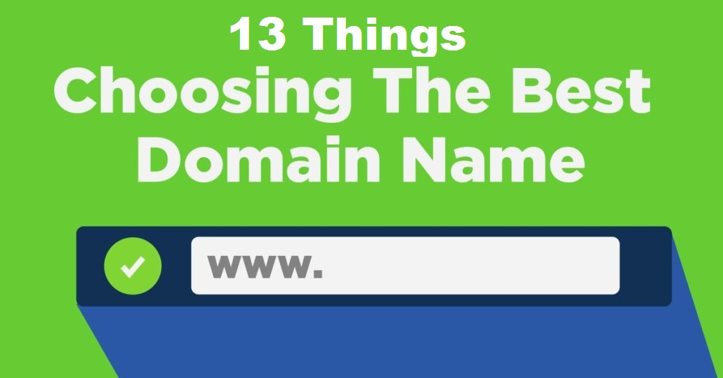 13 Things to Consider When Choosing Your Domain Name