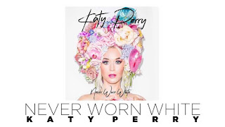 Katy Perry Never Worn White english song with lyrics for learning