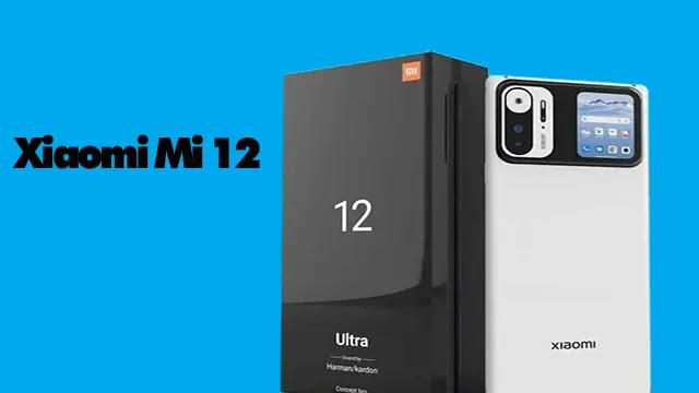 مواصفات هاتف Xiaomi Mi 12 يأتي بأكبر وأقوى RAM