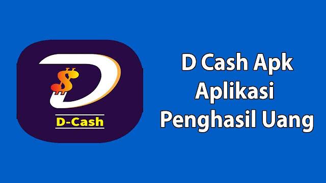 D Cash Apk
