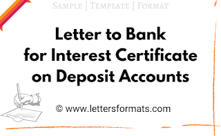 how to write a letter to bank for requesting fd interest certificate