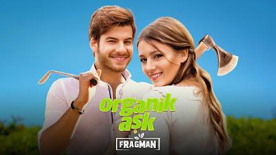 فيلم حب طبيعي  Organik Ask