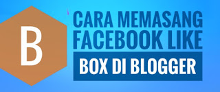 Cara Memasang Facebook Like Box Di Blogger