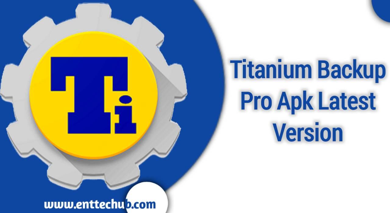 Titanium Backup Pro Apk 8.4.0.2 Latest Version