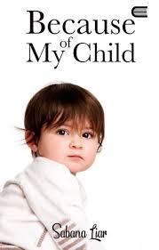Download Novel Because Of My Child | PDF Sabana Liar
