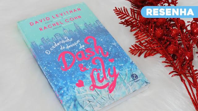 Resenha | O Caderninho de Desafios de Dash & Lily é um (quase) conto de fadas moderno, natalino e apaixonante