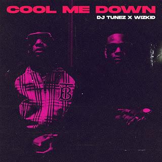 Cool me down Wizkid