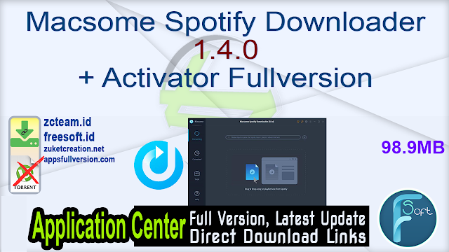 Macsome Spotify Downloader 1.4.0 + Activator Fullversion