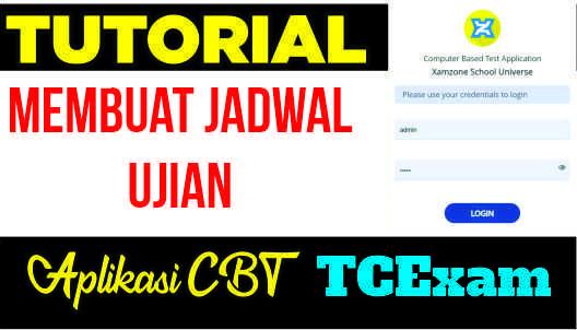 Membuat Jadwal Ujian Pada Aplikasi CBT TCExam