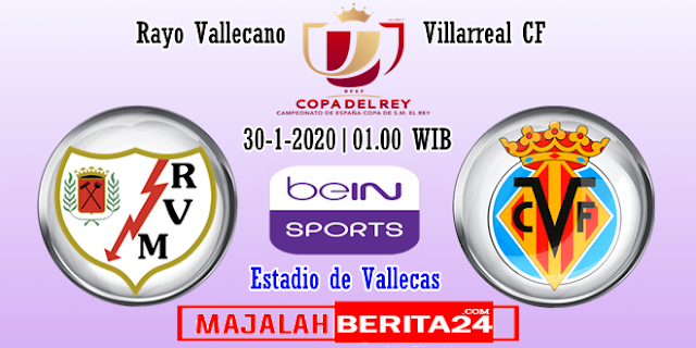 Prediksi Rayo Vallecano vs Villarreal — 30 Januari 2020