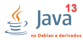Java Oracle 13 no Debian e Derivados - Dicas Linux e Windows