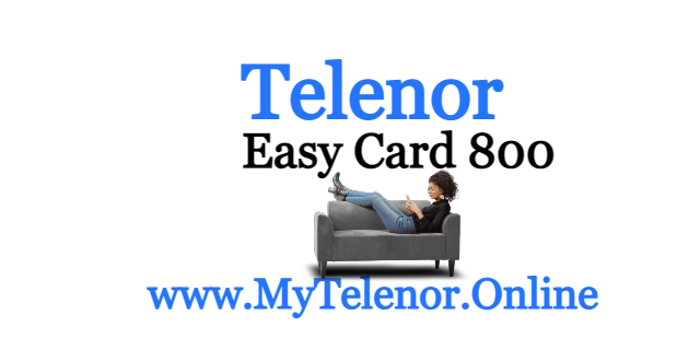 Telenor Monthly Easy Card 800 | Telenor Packages | 2021
