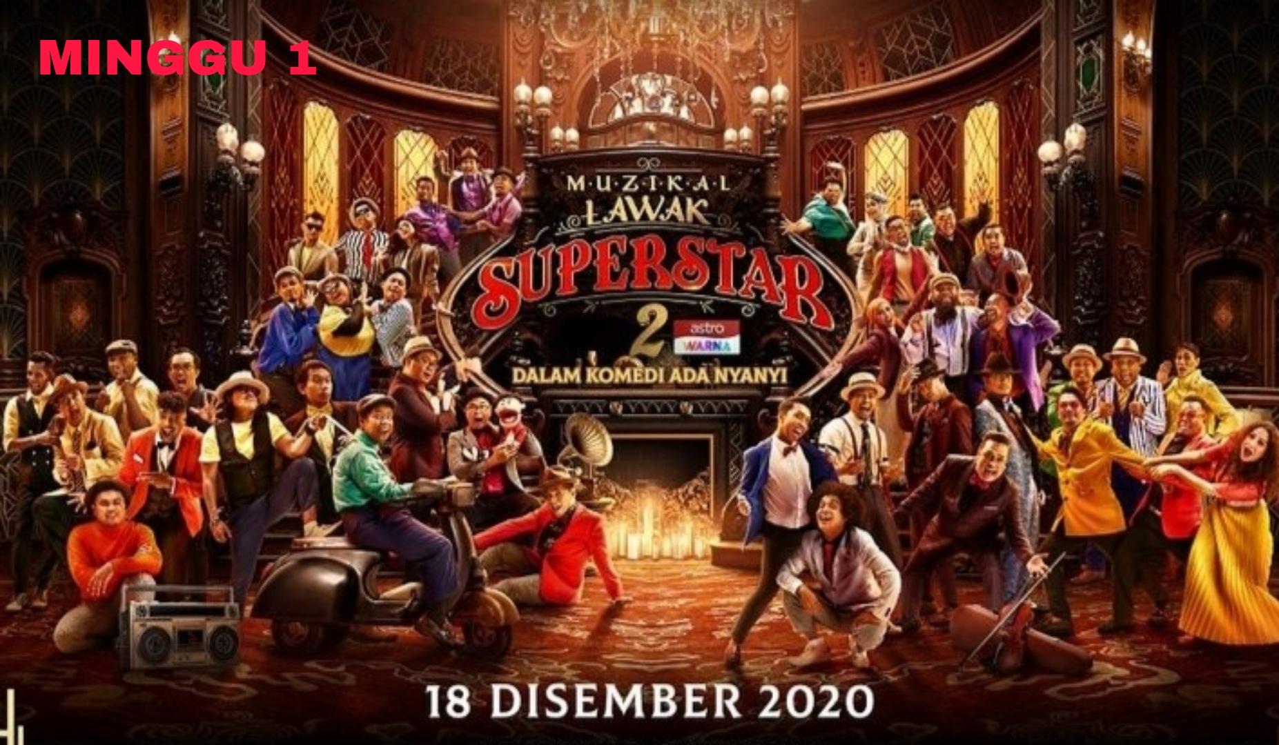 Live Streaming Muzikal Lawak Superstar 2020 Minggu 1 (Online)