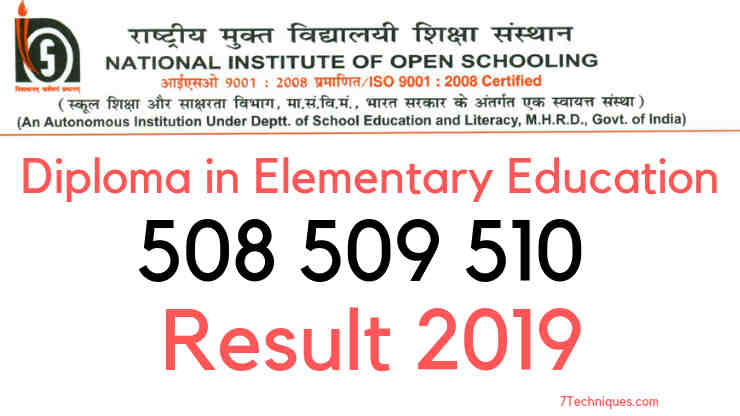 NIOS Deled 508 509 510 Result 2019-4th Semester