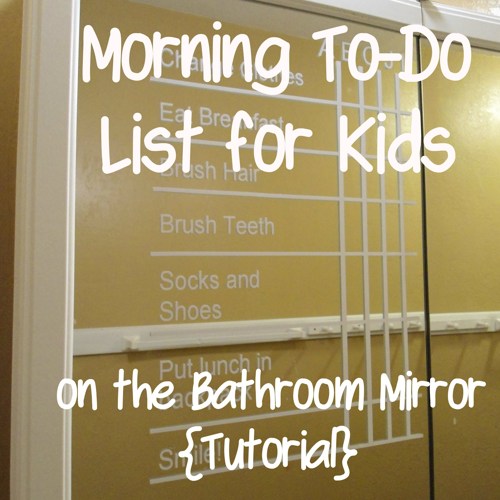 Create A Morning To Do List For The Kids On A Mirror