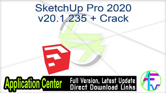 SketchUp Pro 2020 v20.1.235 + Crack