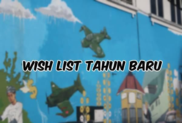 Apa wish list tahun baru