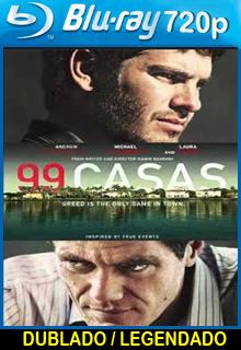 Assistir 99 Casas Dublado